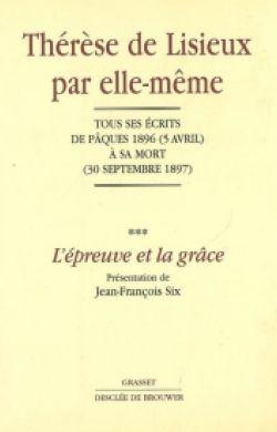 Thérèse de Lisieux par elle même (T3)