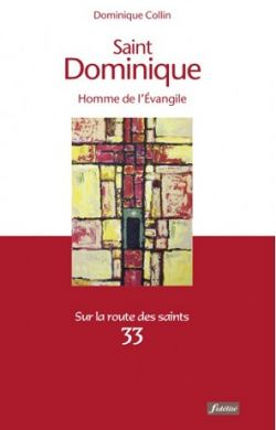 Saint Dominique homme de l'Évangile
