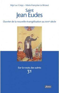 Jean Eudes, ouvrier de l'évangélisation