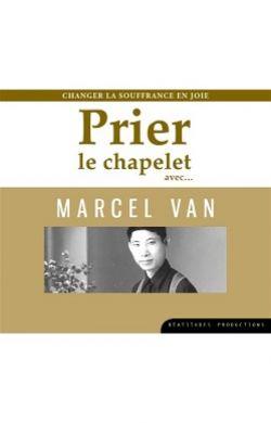 CD Prier le chapelet avec Marcel Van
