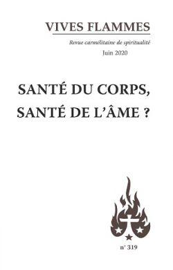 Santé du corps, santé de l'âme ? (n°319)