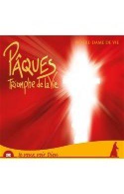 CD Pâques triomphe de la Vie