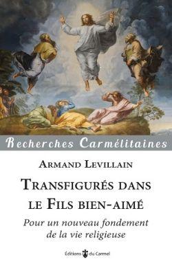 Transfigurés dans le Fils bien-aimé