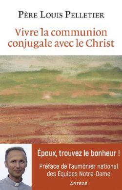 Vivre la communion conjugale avec le Christ