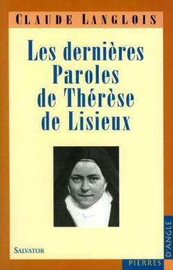 Les dernières paroles de Thérèse de Lisieux