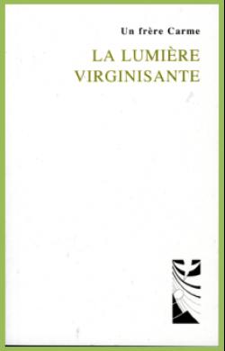 La Lumière virginisante