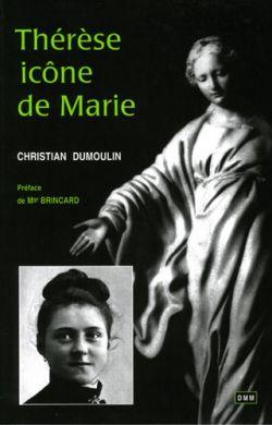 Thérèse, icône de Marie