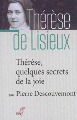 Thérèse - Quelques secrets de la joie