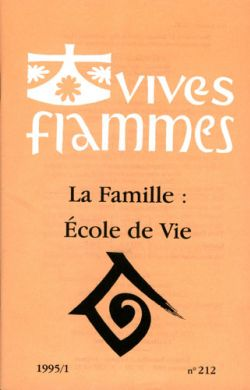 La Famille : école de Vie (n°212)