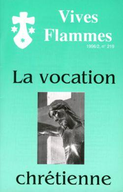 La vocation chrétienne (n°219)
