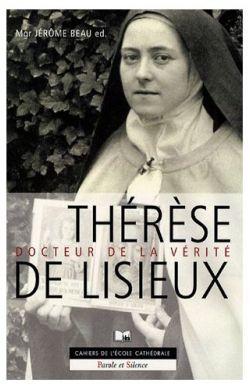 Thérèse de Lisieux, docteur de la vérité