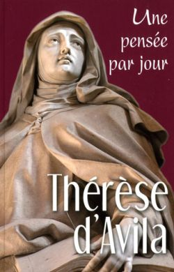 Thérèse d'Avila - Une pensée par jour