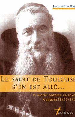 Le Saint de Toulouse s'en est allé ...