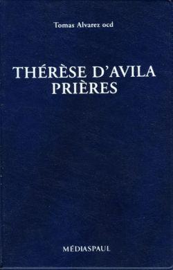 Thérèse d'Avila - Prières