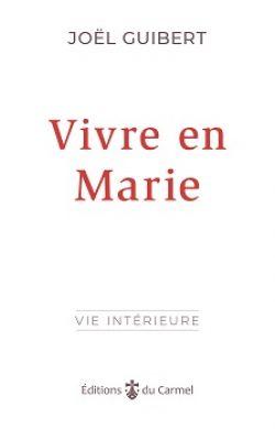 Vivre en Marie