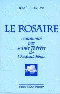 Le Rosaire commenté par Thérèse de l'Enfant-Jésus