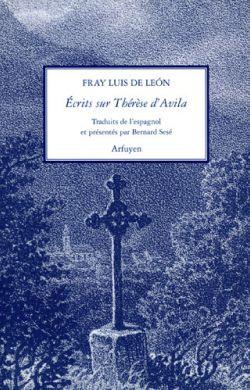 Ecrits sur Thérèse d'Avila