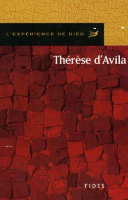 L'expérience de Dieu avec Thérèse d'Avila