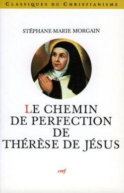 Le Chemin de Perfection de Thérèse de Jésus
