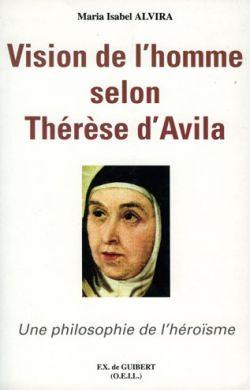 Vision de l'homme selon Thérèse d'Avila