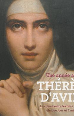 Une année avec Thérèse d'Avila