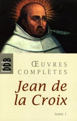Œuvres Complètes st Jean de la Croix Tome 1
