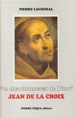 Le chardonneret de Dieu - Jean de la Croix