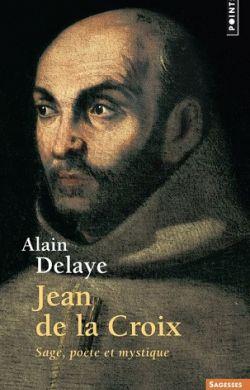Jean de la Croix, sage poète et mystique