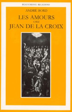 Les Amours chez Jean de la Croix