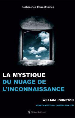 La mystique du nuage de l'inconnaissance