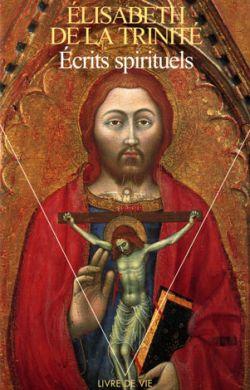 Écrits spirituels de sainte Élisabeth de la Trinité