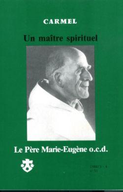 Un maître spirituel - Le père Marie-Eugène, o.c.d. (n°51)