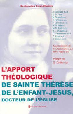L'apport théologique de sainte Thérèse de l'Enfant-Jésus, Docteur de l'Église