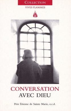 Conversation avec Dieu