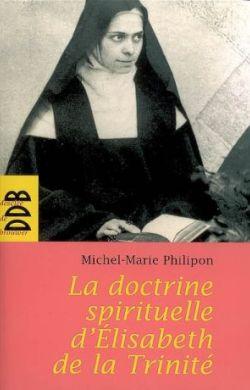 La doctrine spirituelle de soeur Élisabeth de la Trinité