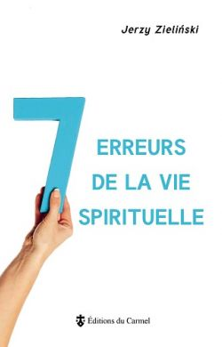 7 erreurs de la vie spirituelle