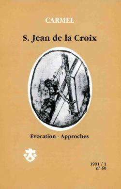 St Jean de la Croix - Évocation, approches (n°60)