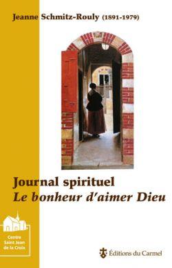 Journal spirituel de Jeanne Schmitz-Rouly