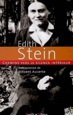 Edith Stein - Chemins vers le silence intérieur