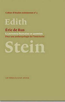 Edith Stein - La personne humaine en question
