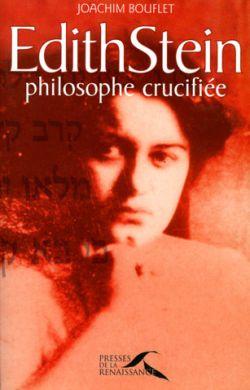 Edith Stein philosophe crucifiée