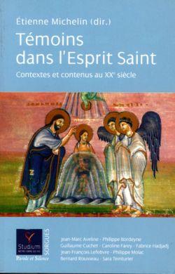 Témoins dans l'Esprit Saint tome 1