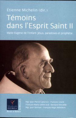Témoins dans l'Esprit Saint tome 2