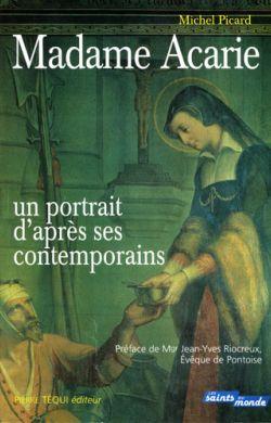 Madame Acarie - Un portrait d'après ses contemporains