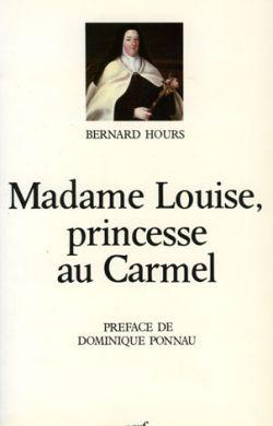 Madame Louise, princesse au Carmel