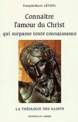 Connaître l'amour du Christ qui surpasse toute connaissance