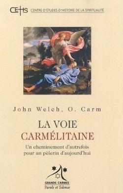 La voie carmélitaine