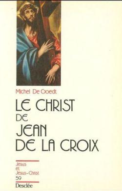 Le Christ de Jean de la Croix
